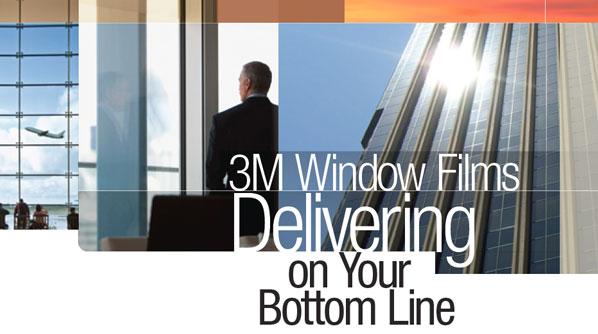 3M Window Films Delivering on your bottom line